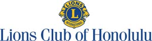 Lions of Honolulu - The Mother of All Lions Clubs in Hawaii
